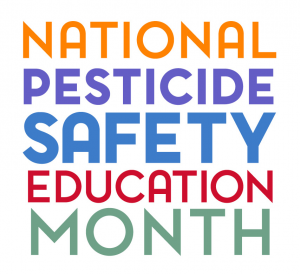 National Pesticide Safety Ed Month